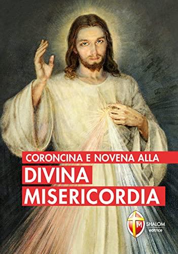 9788886616966: Coroncina e novena alla divina misericordia (Il figlio)