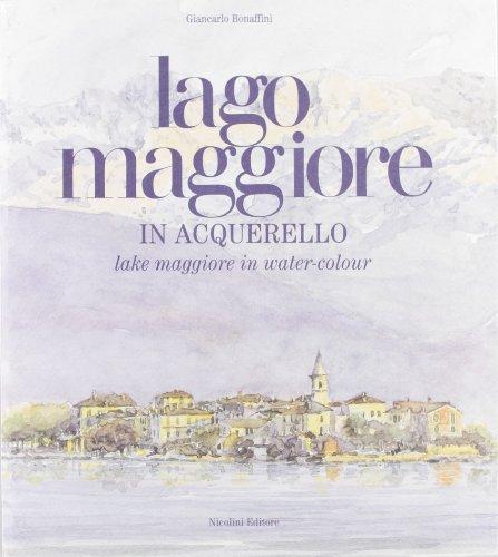 9788886623292: Lago Maggiore in acquerello. Ediz. italiana e inglese