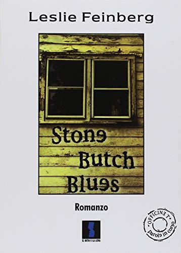 9788886633307: Stone butch blues