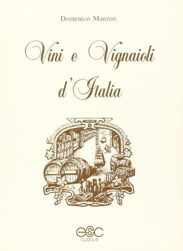 9788886638050: Vini e vignaioli d'Italia