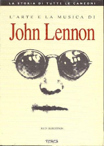 L'arte e la musica di John Lennon.