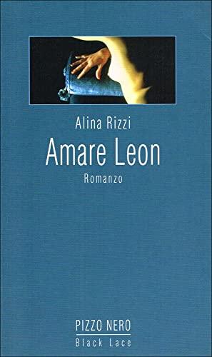9788886721158: Amare Leon (Pizzo nero. Black lace)