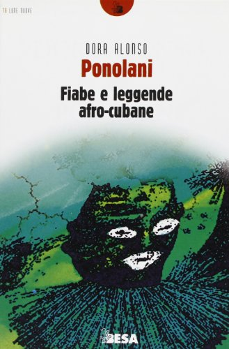 9788886730419: Ponolani. Fiabe e leggende afro-cubane