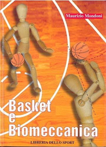 Basket e biomeccanica: Mondoni, Maurizio