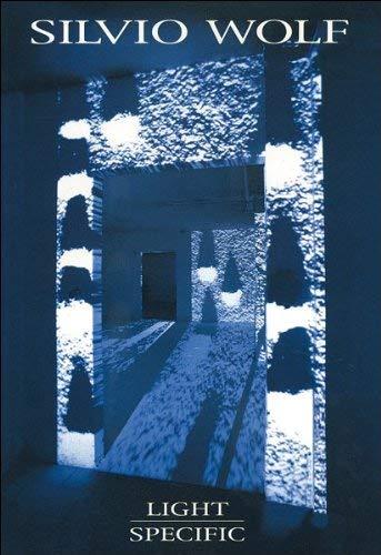 Silvio Wolf: Light Specific, Opere (Works) 1977-1995: Silvio Wolf; Text By Vittorio Faggone