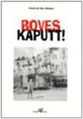 9788886771221: Boves Kaputt!