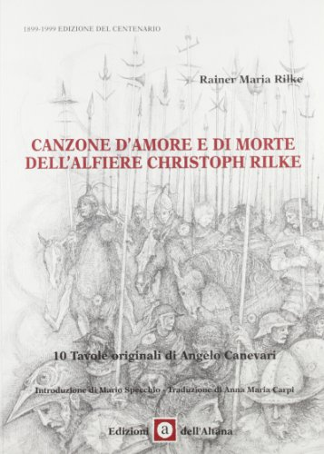 9788886772143: Canzone d'amore e di morte dell'alfiere Cristoph Rilke