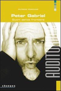 9788886784634: Peter Gabriel. Suoni senza frontiere (Changes)