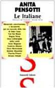Le italiane. Almanacco del Novecento (2). Memoriali,: Anita Pensotti