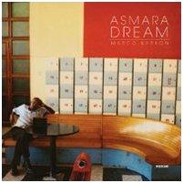 9788886795289: Asmara dream. Ediz. italiana e inglese