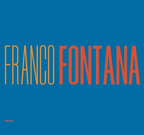 9788886795449: Franco Fontana. A life of photos. Ediz. italiana e inglese