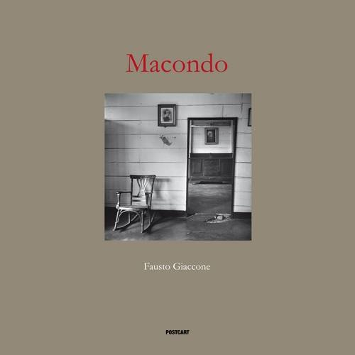 Macondo: The World of Gabriel Garcia Marquez (English and Italian Edition) (9788886795913) by Fausto Giaccone