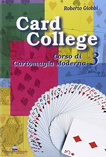 9788886809405: Card college. Corso di cartomagia moderna: 3 (Edizioni per lo spettacolo)