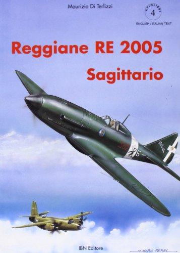 9788886815383: Reggiane Re 2005 (Icaro moderno. Professionale e storica)