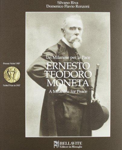 Ernesto Teodoro Moneta. Premio Nobel per la: Silvano Riva, Domenico