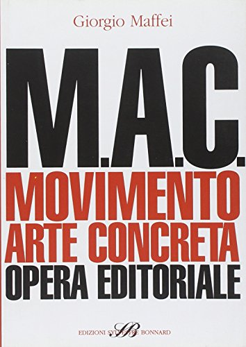 M.A.C. Movimento. Arte concreta. Opera editoriale (8886842732) by [???]