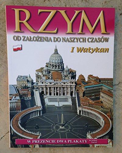 Rzym: Od Zalozenia Do Naszych Czasow (Polish): I Watykan
