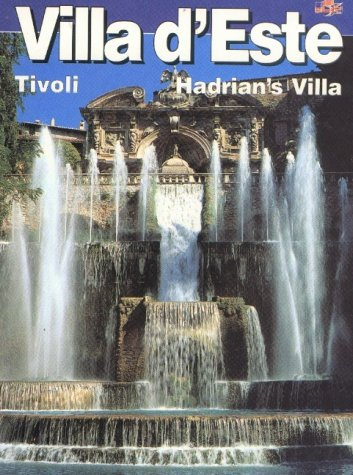 Villa D'Este: Hadrian's Villa, Villa Gregoriana, Tivoli: No author Stated