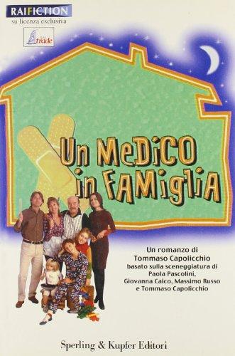 9788886845793: Un medico in famiglia (Serial)