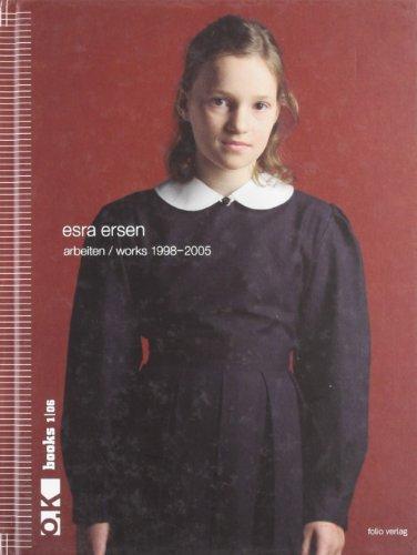 Esra Ersen Arbeiten. Works 1998-2005. [English and German Ed.].: Ersen, Esra