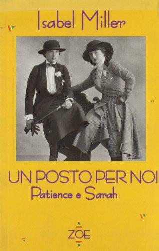9788886865043: Un posto per noi-Patience e Sarah