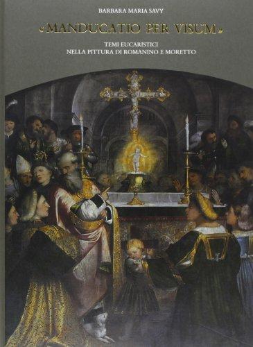 Manducatio per visum». Temi eucaristici nella pittura: Barbara M. Savy