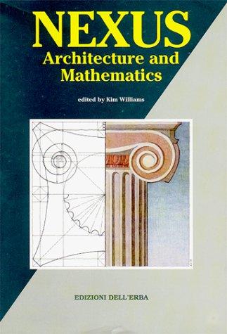 """9788886888042: Nexus : Architecture and Mathematics (Collana """"Gli studi"""")"""