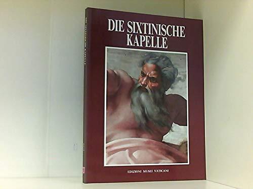 Die Sixtinische Kapelle. - Mancinelli, Fabrizio