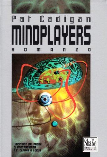 9788886926003: Mindplayers (Cyberpunkline)