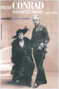 9788886928595: Franz Conrad von Hötzendorf. L'anti Cadorna (Le guerre)