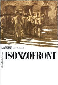 9788886928649: Isonzofront (Le guerre)