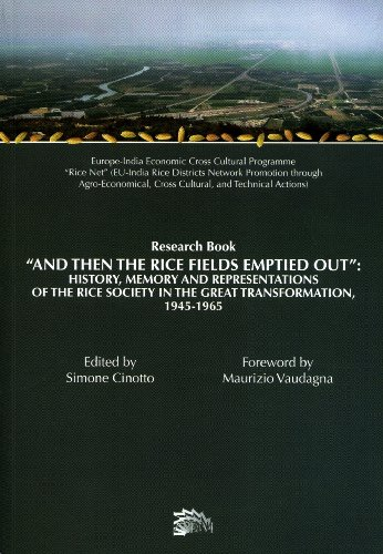 And Then the Rice Fields Emptied Out: History, Memory and Representations of the Rice Society in ...