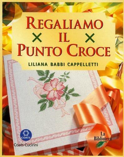 Regaliamo il punto croce (8886961065) by Liliana Babbi Cappelletti