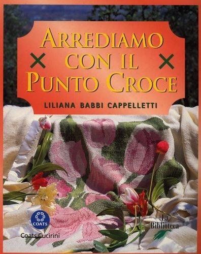 Arrediamo con il punto croce (8886961111) by Liliana Babbi Cappelletti