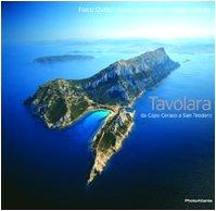 9788886967112: Tavolara. Da Capo Ceraso a San Teodoro. Ediz. illustrata