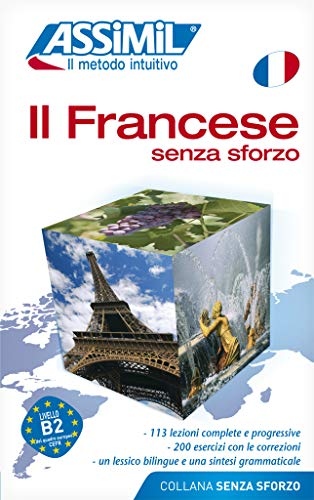 9788886968324: Assimil Book Francese Senza Sforzo - French for Italian speakers (French Edition)