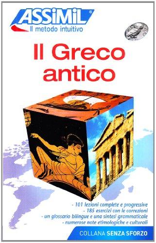 9788886968485: Il greco antico (Senza sforzo)