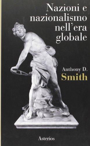 9788886969215: Nazioni e nazionalismi nell'era globale