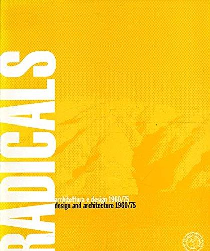 9788886972000: Radicals, architettura e design 1960-75 = Radicals, design and architecture 1960-75 (Italian Edition)