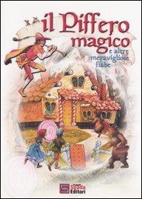 Il piffero magico e altre meravigliose fiabe (8886992424) by John Patience