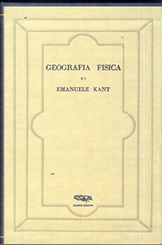 Geografia Fisica.: Kant,Immanuel.