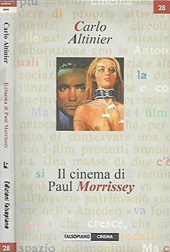9788887011869: Il cinema di Paul Morrissey