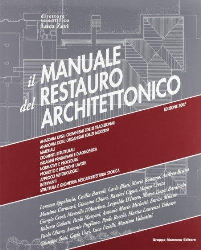 9788887017007: Manuale del restauro architettonico