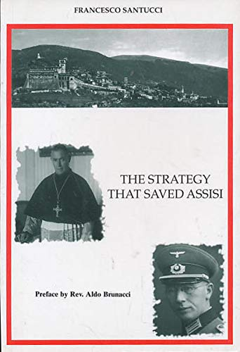 9788887021127: Strategy That Saved Assisi