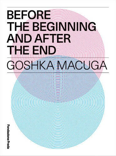 Goshka Macuga: Before the Beginning and after: Macuga, Goshka