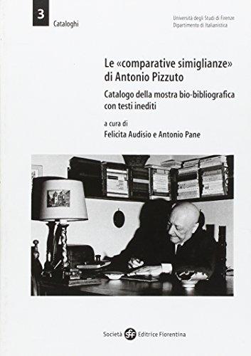 """Le """"comparative simiglianze"""" di Antonio Pizzuto. Catalogo: Catalogo della Mostra:"""