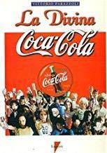 9788887058116: La divina Coca-Cola (Italian Edition)