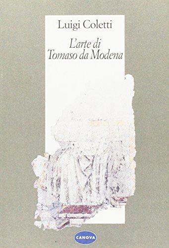 9788887061604: L'arte di Tomaso da Modena (Memoranda arte)
