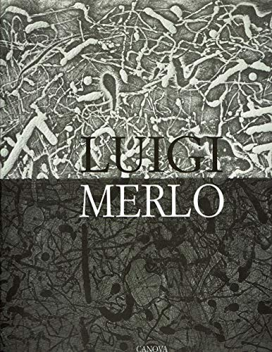 Luigi Merlo Opera Incisa 1986-1999.
