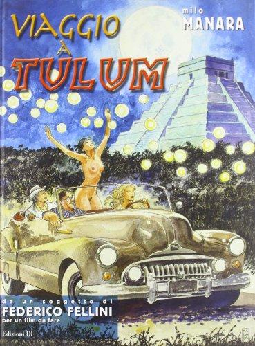 Viaggio a Tulum (8887070008) by Milo Manara